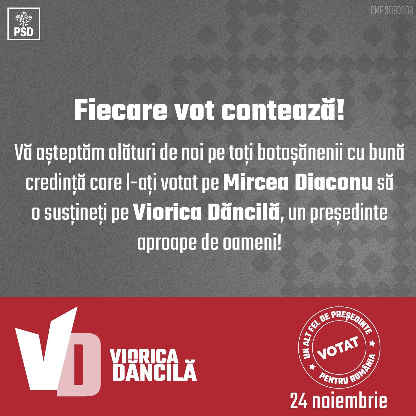 PSD Botoșani: Fiecare vot contează! Vă așteptăm alături de noi pe toți botoșănenii cu bună credință care l-ați votat pe Mircea Diaconu să o susțineți pe Viorica Dăncilă, un președinte aproape de oameni! 19