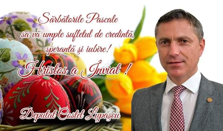 Mesaj pascal din suflet al deputatului Costel Lupașcu 20